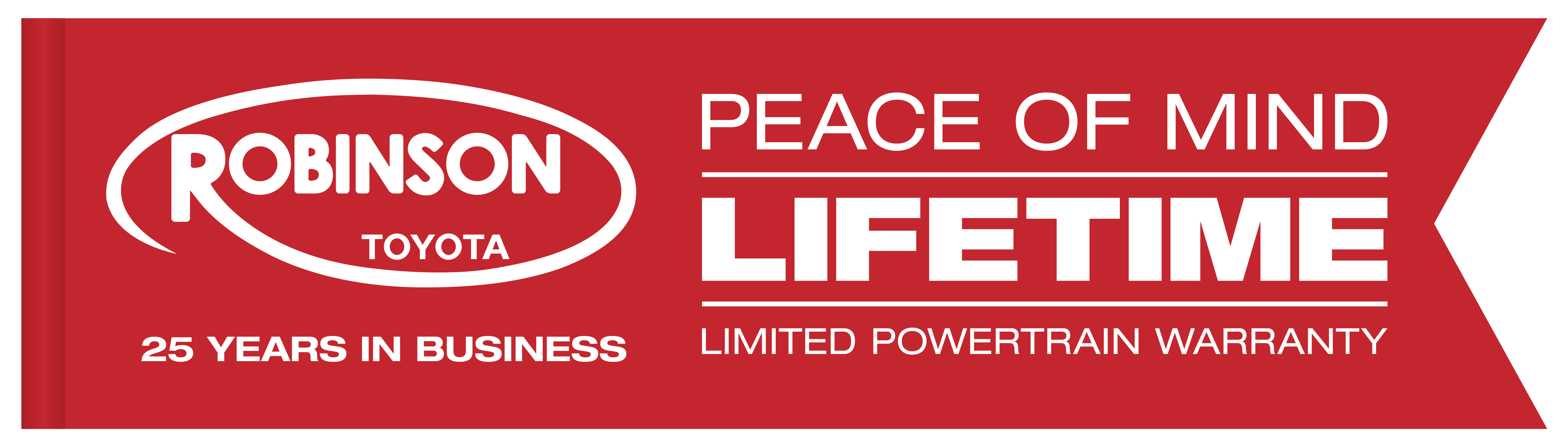 robinson toyota - peace of mind - lifetime warranty